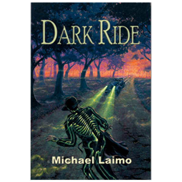 Dark Ride by Michael Laimo