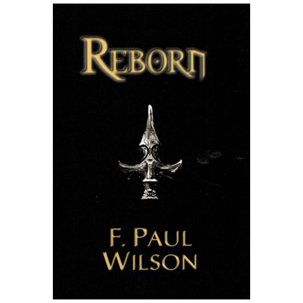 Reborn by F. Paul Wilson