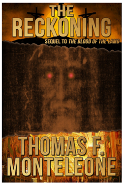 The Reckoning by Thomas F. Monteleone