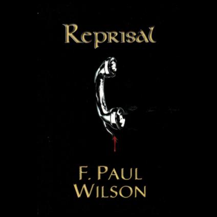 Reprisal by F. Paul Wilson