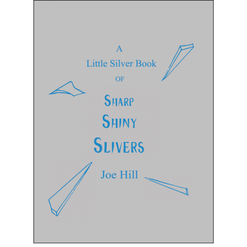 A Little Silver Book by Joe Hill