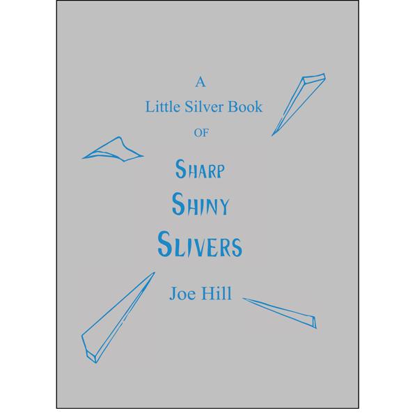 A Little Silver Book by Joe Hill
