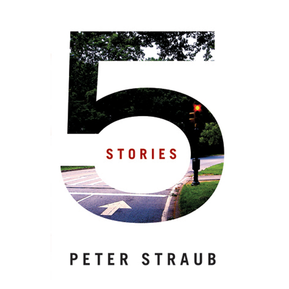 5 Stories by Peter Straub — Trade Paperback / Lettered Edition