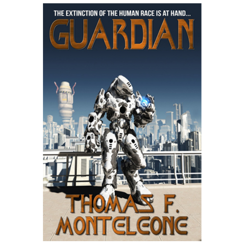 Guardian by Thomas F. Monteleone
