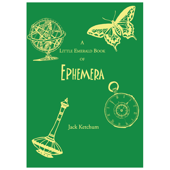 A Little Emerald Book of Ephemera by Jack Ketchum — Signed, Limited Edition