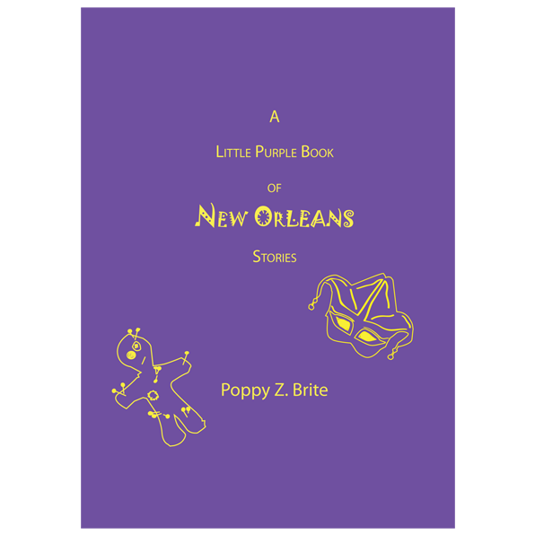 A Little Purple Book of New Orleans Stories by Poppy Z. Brite — Signed, Limited Edition
