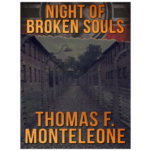 Night of Broken Souls by Thomas F. Monteleone