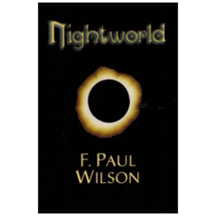 Nightworld by F. Paul Wilson