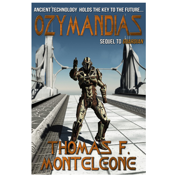 Ozymandias by Thomas F. Monteleone