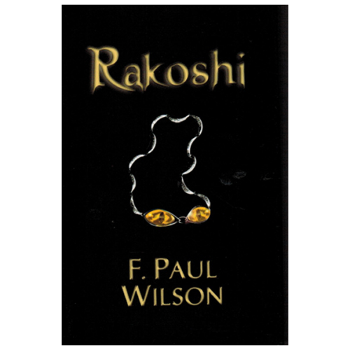 Rakoshi by F. Paul Wilson