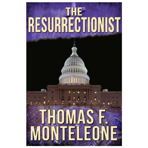 The Resurrectionist by Thomas F. Monteleone