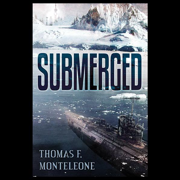 SUBMERGED by Thomas F. Monteleone — Hardcover SIGNED