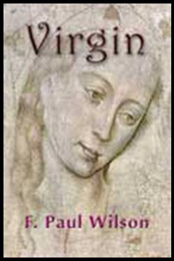 Virgin by F. Paul Wilson