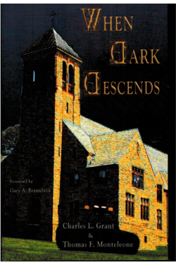 When Dark Descends by Grant & Monteleone