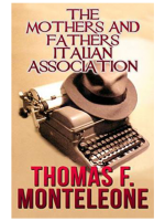 The Mothers and Fathers Italian Association by Thomas F. Monteleone