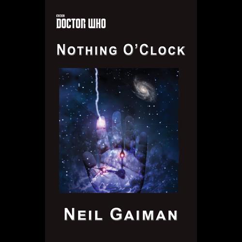 Nothing O'Clock by Neil Gaiman